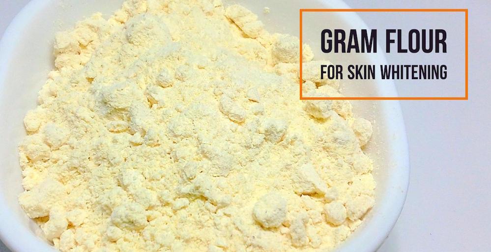 gram flour for skin whitening